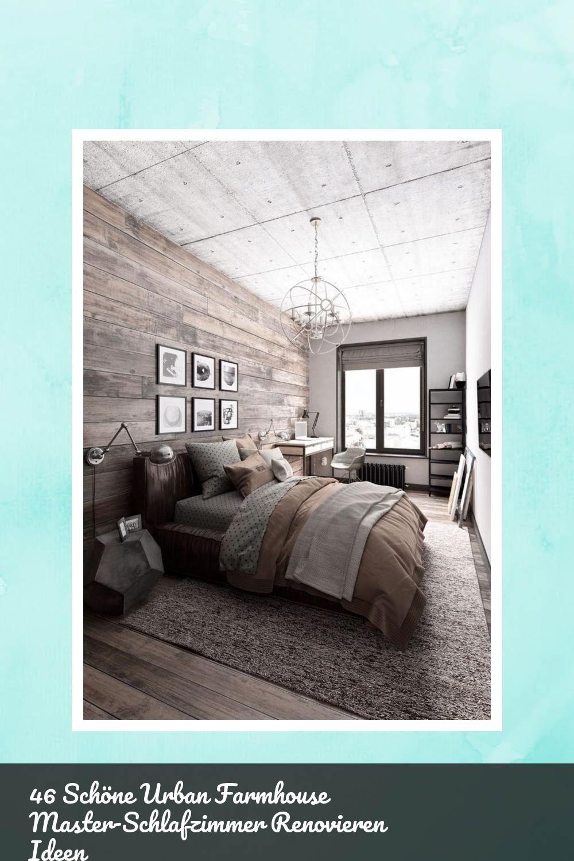 Fine 46 Schone Urban Farmhouse Master Schlafzimmer Renovieren