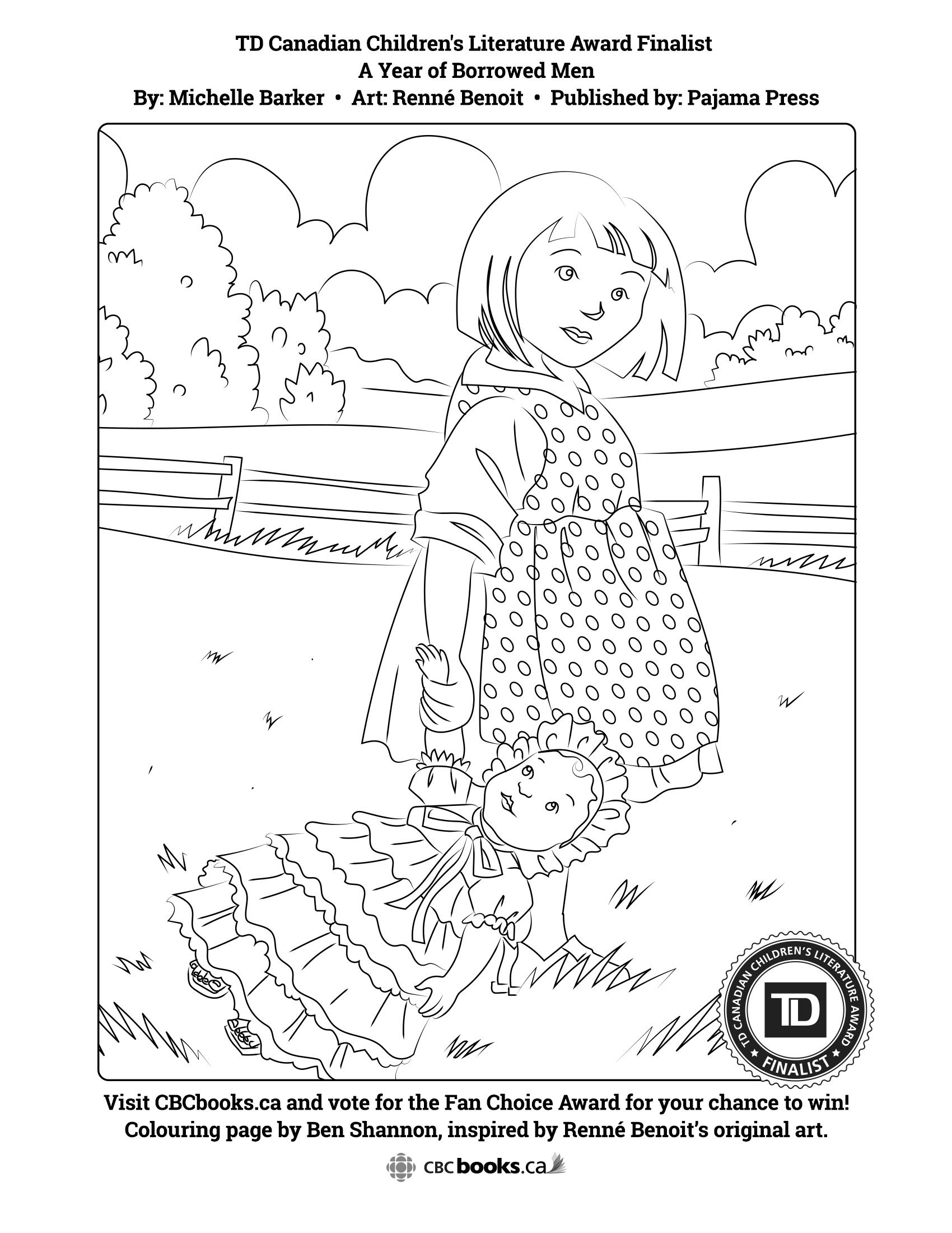 A Year of Borrowed Men colouring page drawn by Ben Shannon (a promotional material of CBC Books for the TD Children's Literature Award 2016) The TD Kids Fanchoice contest can be accessed by clicking the link. Enter for your chance to win books for you and your classmates, $2000 for your school library, and $500 for yourself!