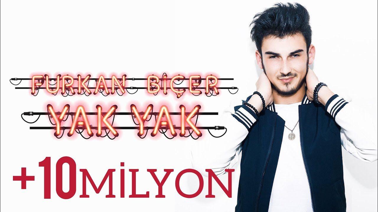 Furkan Bicer Aga Yak Yak Official Video Youtube Sarkilar Muzik