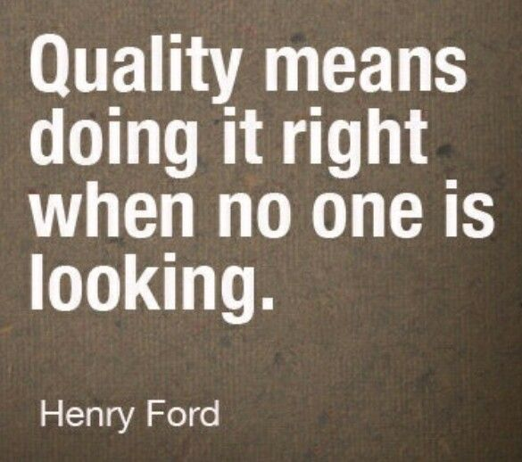 Quality Work | Culture | Quotes, Quality quotes, Ford quotes