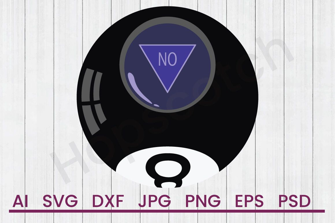 8 Ball No Svg File Dxf File By Hopscotch Designs Thehungryjpeg Com File Affiliate Svg Ball Dxf Material Design Background Design Abstract Design