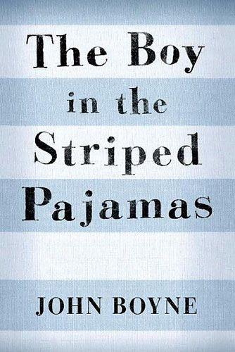The Boy In The Striped Pajamas By John Boyne Good Books John Boyne Boy In Striped Pyjamas