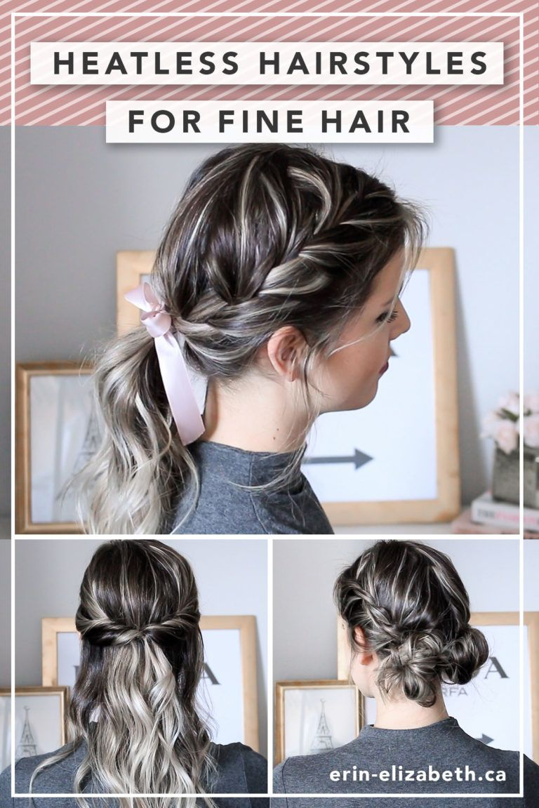 Heatless Hairstyles for Fine Hair - Erin Elizabeth