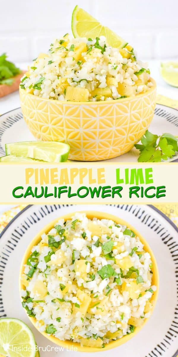 Pineapple Lime Cauliflower Rice - adding pineapple bits and lime juice to cauliflower rice gives it such a delicious tropical flavor. Make this healthy side dish to serve with grilled chicken, fish, or taco dinners.  #healthy #cauliflower #pineapple #rice #chickensidedishes