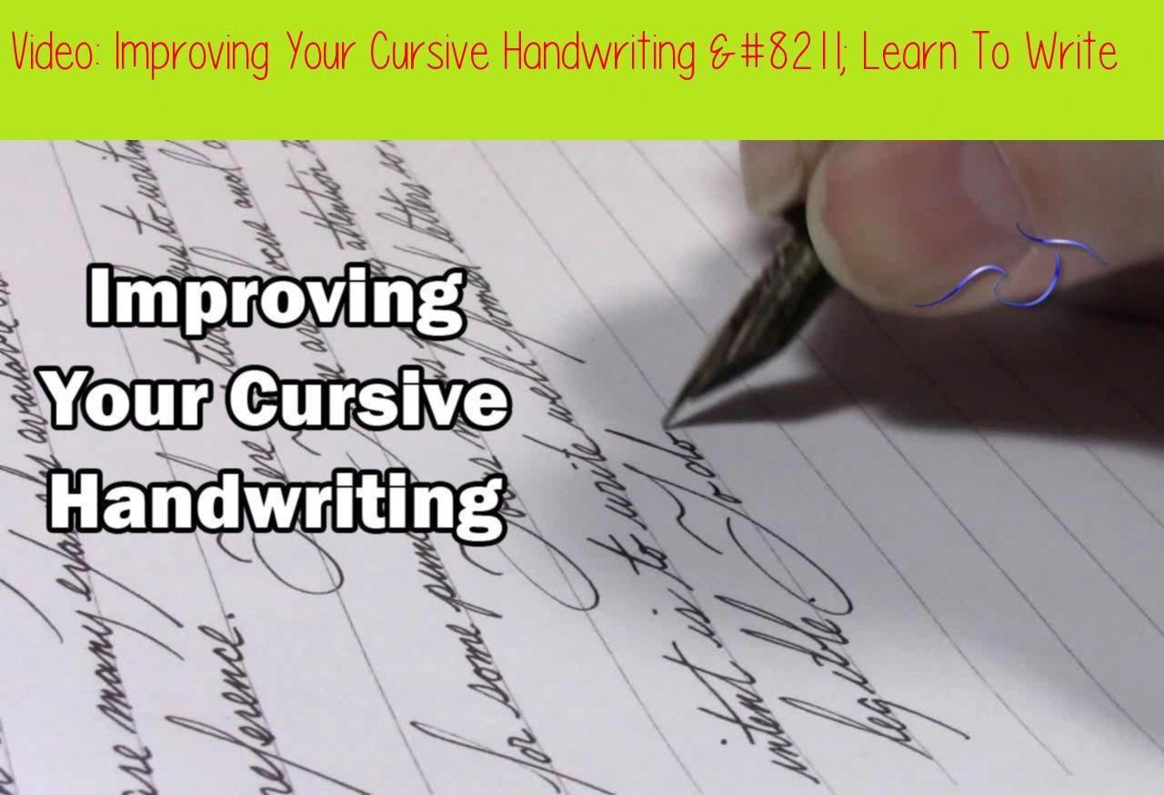 Improving Your Cursive Handwriting Writing