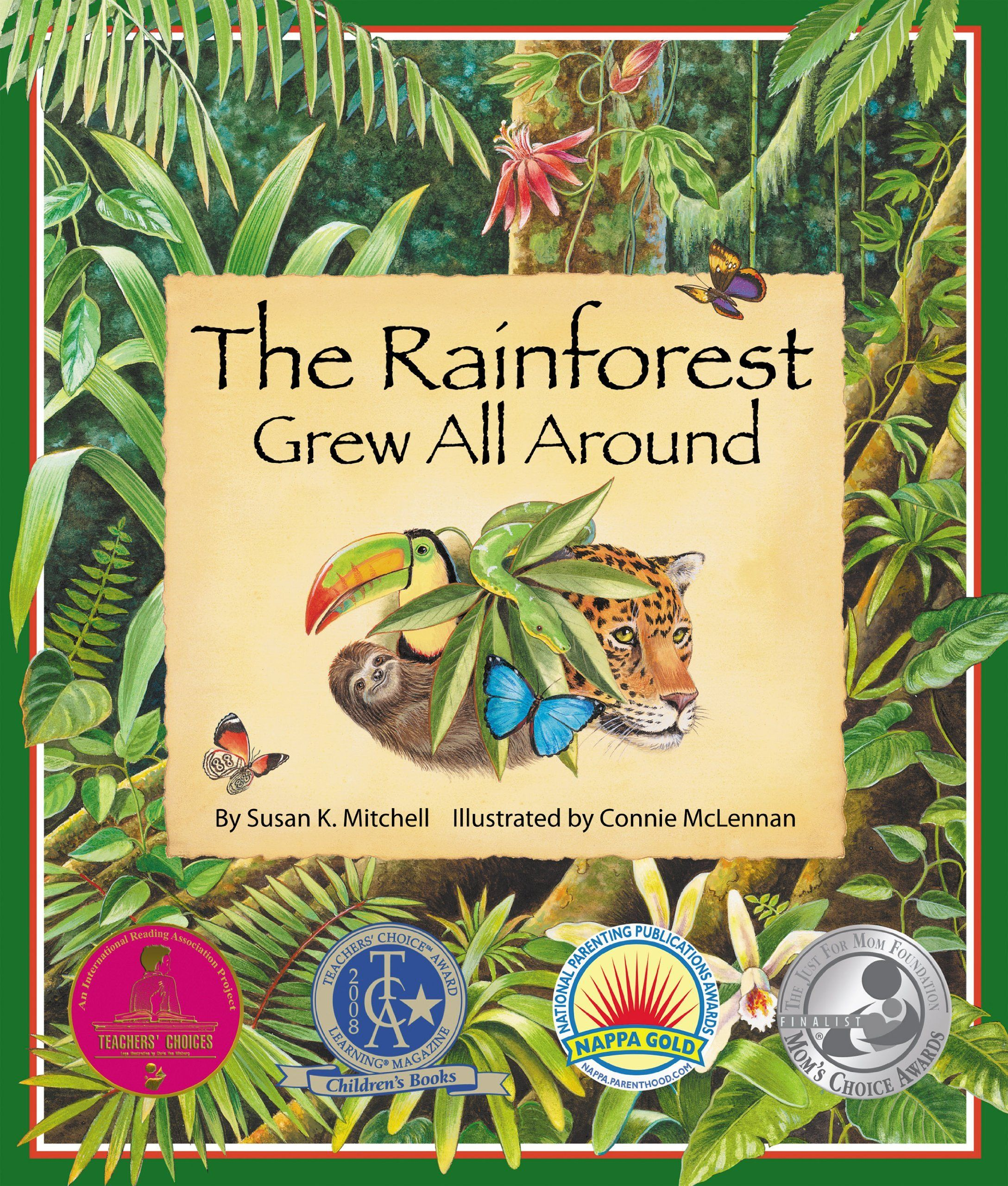 The Rainforest Grew All Around Forest habitat