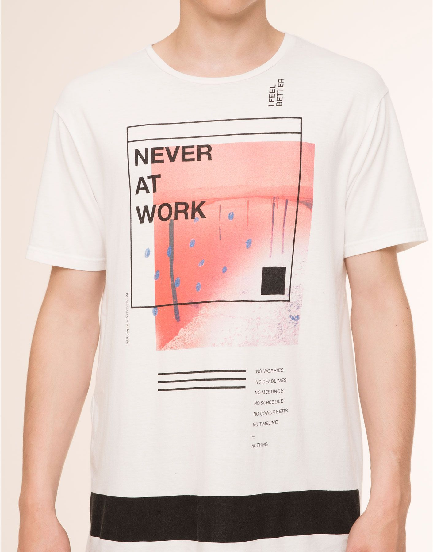 Never At Work T Shirt T Shirts Man Pullbear Indonesia