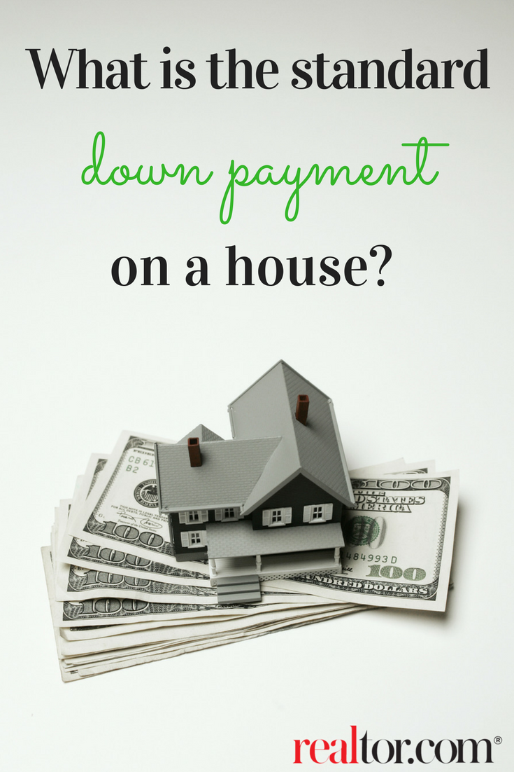 What Is the Standard Down Payment on a House? | Down ...