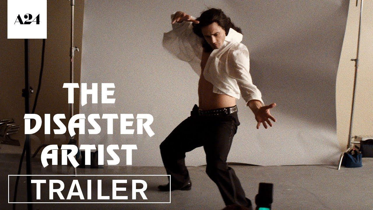 The Disaster Artist Starring James Franco Dave Franco Seth Rogen Official Trailer In Select Theaters The Artist Movie Movie Soundtracks Streaming Movies