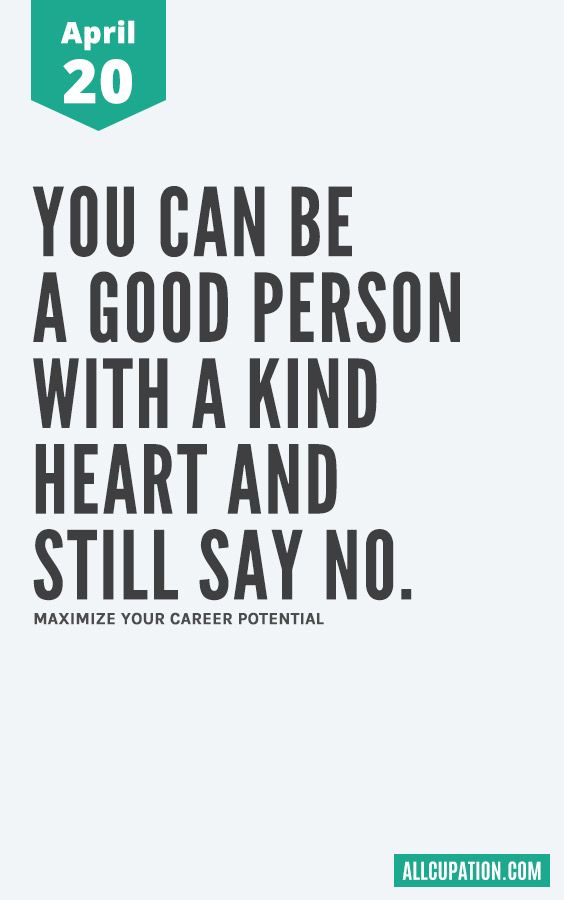 Daily Inspiration April 20 You Can Be A Good Person With A Kind