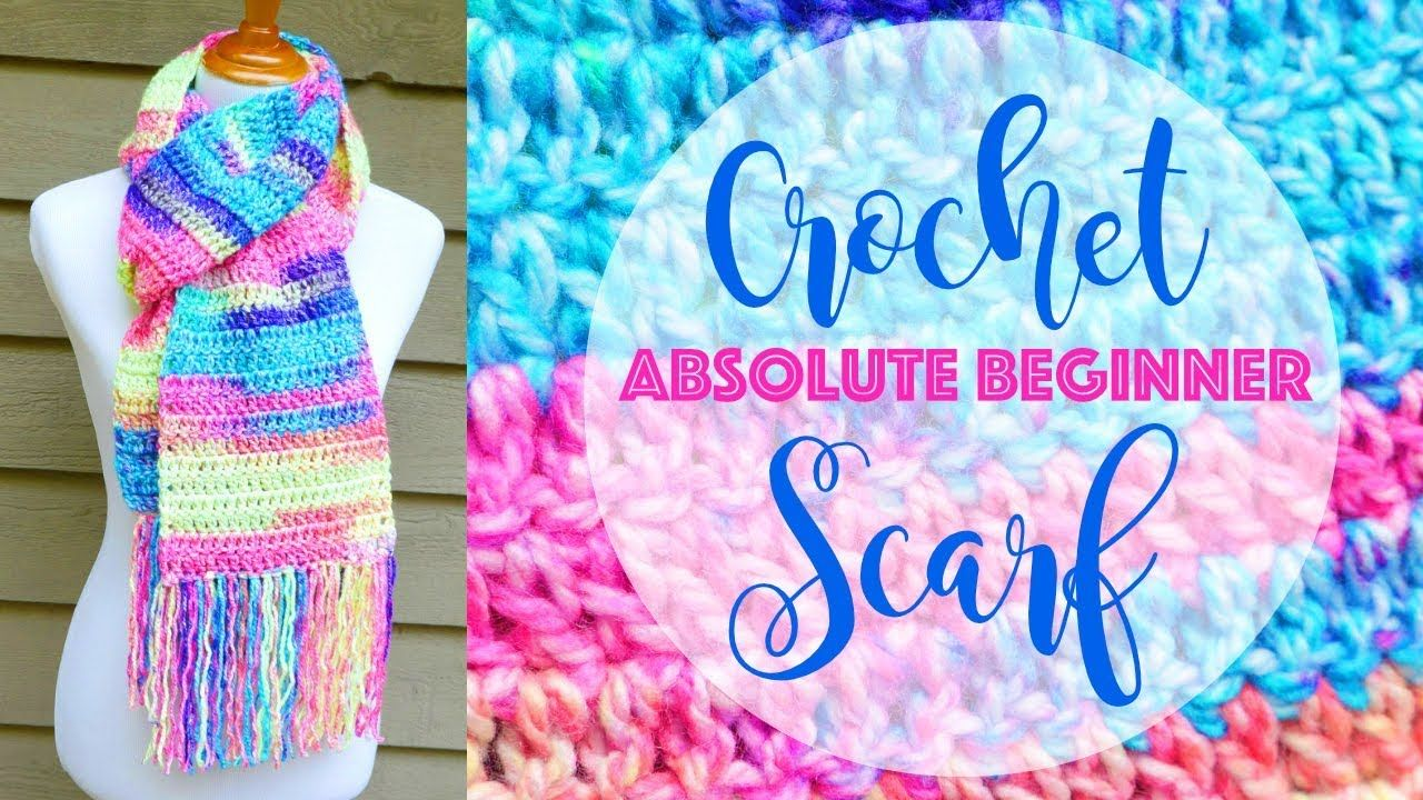 How To Crochet A Scarf for the Absolute Beginner YouTube