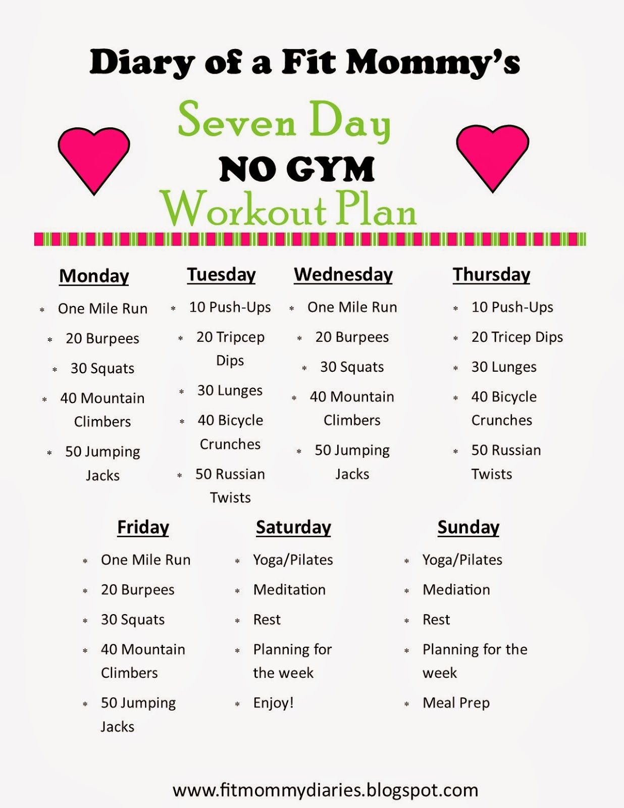 7 Day No Gym Workout Plan If You Re Like Me Having Kids No Sitter A Gym Is Out Of The Question Mommy Workout Workout Plan Gym Workout Plan