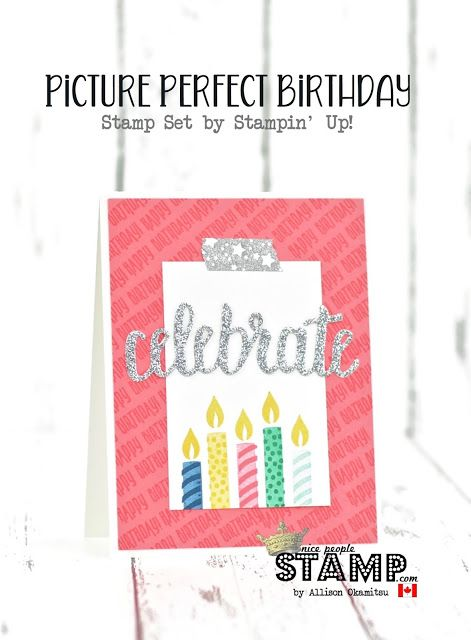 Nice people stamp stampin up canada picture perfect birthday stampin up canada picture perfect birthday card birthday cards pinterest canada pictures nice people and birthdays bookmarktalkfo Gallery
