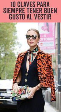10 claves para siempre tener buen gusto al vestir