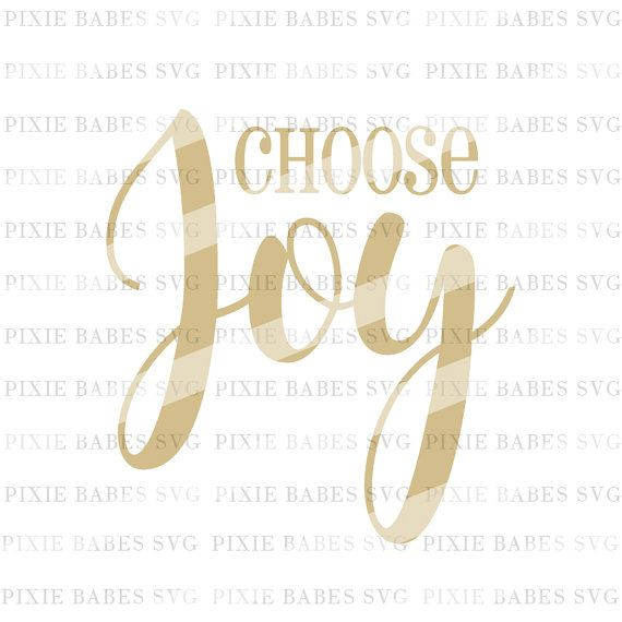 Download Choose Joy SVG, Joy svg, Inspirational SVG, Bible Verse ...