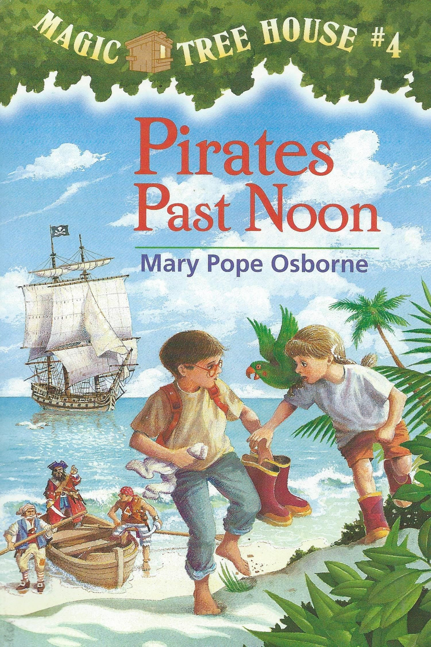 Magic Tree House Pirates Past Noon
