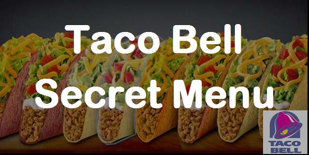 Taco Bell Secret Menu Secret Menus Guru Taco Bell Secret Menu