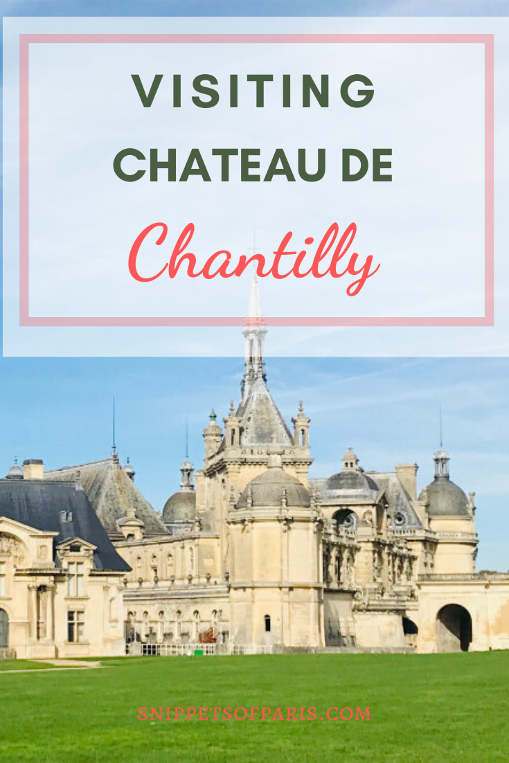 Visit Chateau De Chantilly The House Of Eccentricity In 2020 Day Trip From Paris Paris Sightseeing French Castles