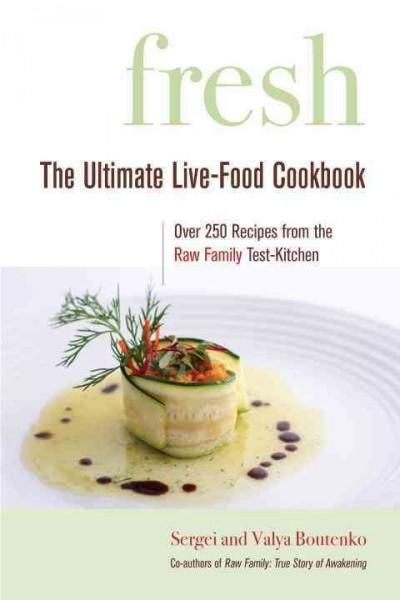 Fresh the ultimate live food cookbook products pinterest book fresh the ultimate live food cookbook forumfinder Images