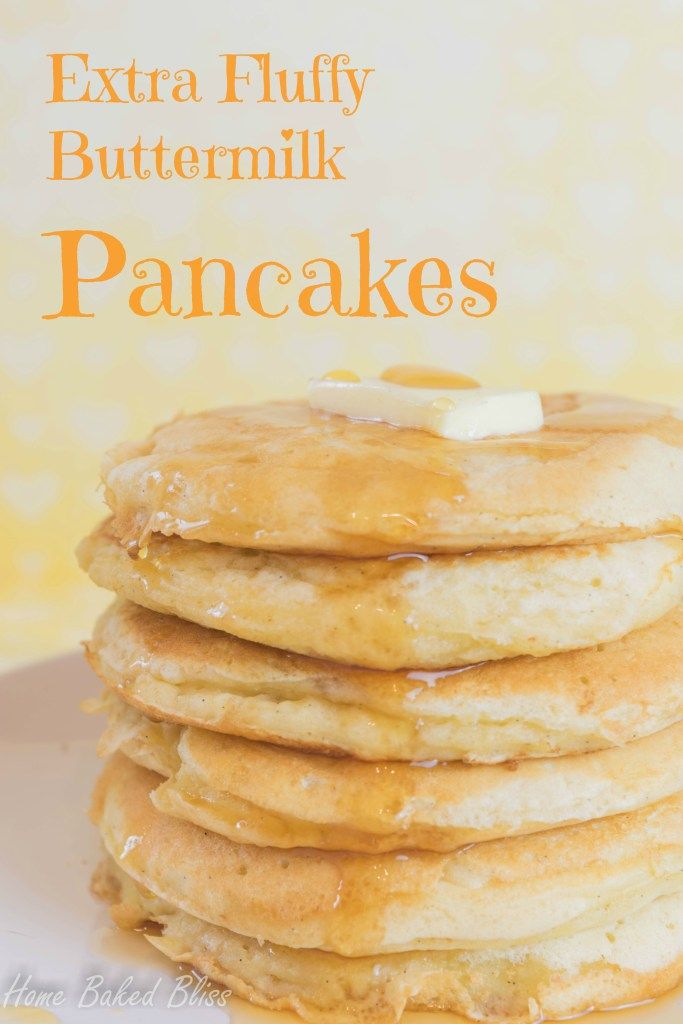 Extra Fluffy Buttermilk Pancakes Home Baked Bliss Pancakes Buttermilk Pancakes Bread Recipe Book