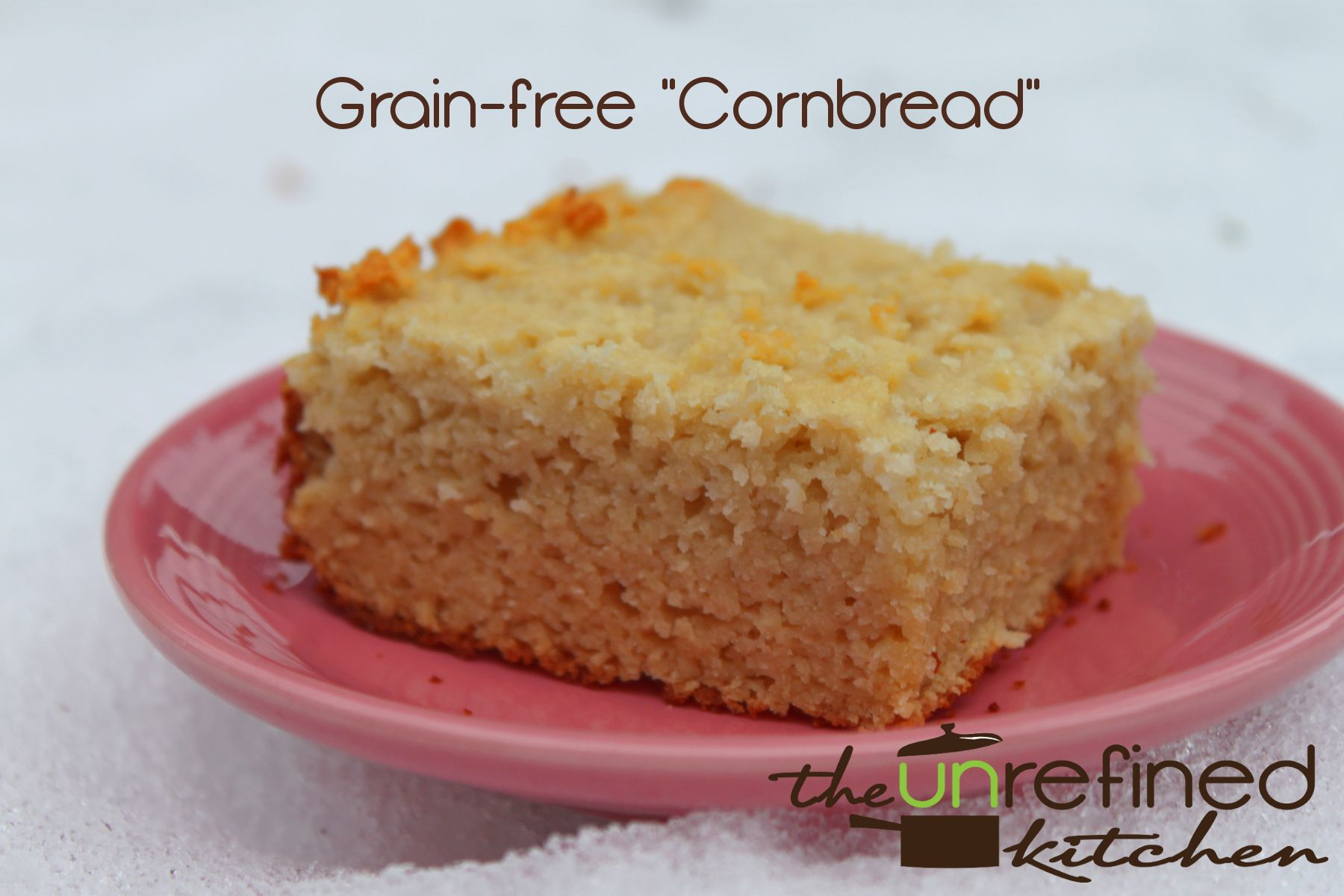 Cornbread -- almond flour, arrowroot, coconut flour, baking soda, salt, almond milk, coconut oil, eggs, honey
