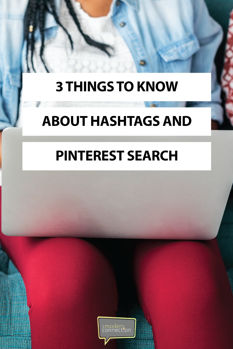 3 Things You Need To Know About Hashtags and Pinterest Search