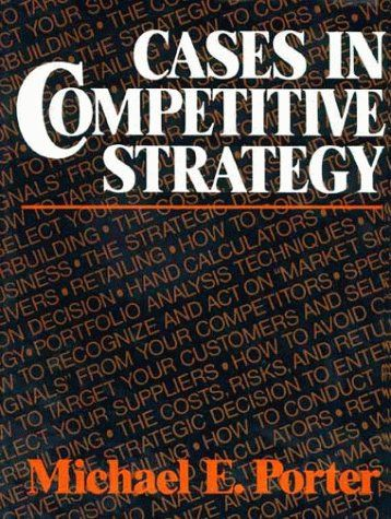 Download cases in competitive strategy ebook free by michael e download cases in competitive strategy ebook free by michael e porter in pdfepub fandeluxe Images