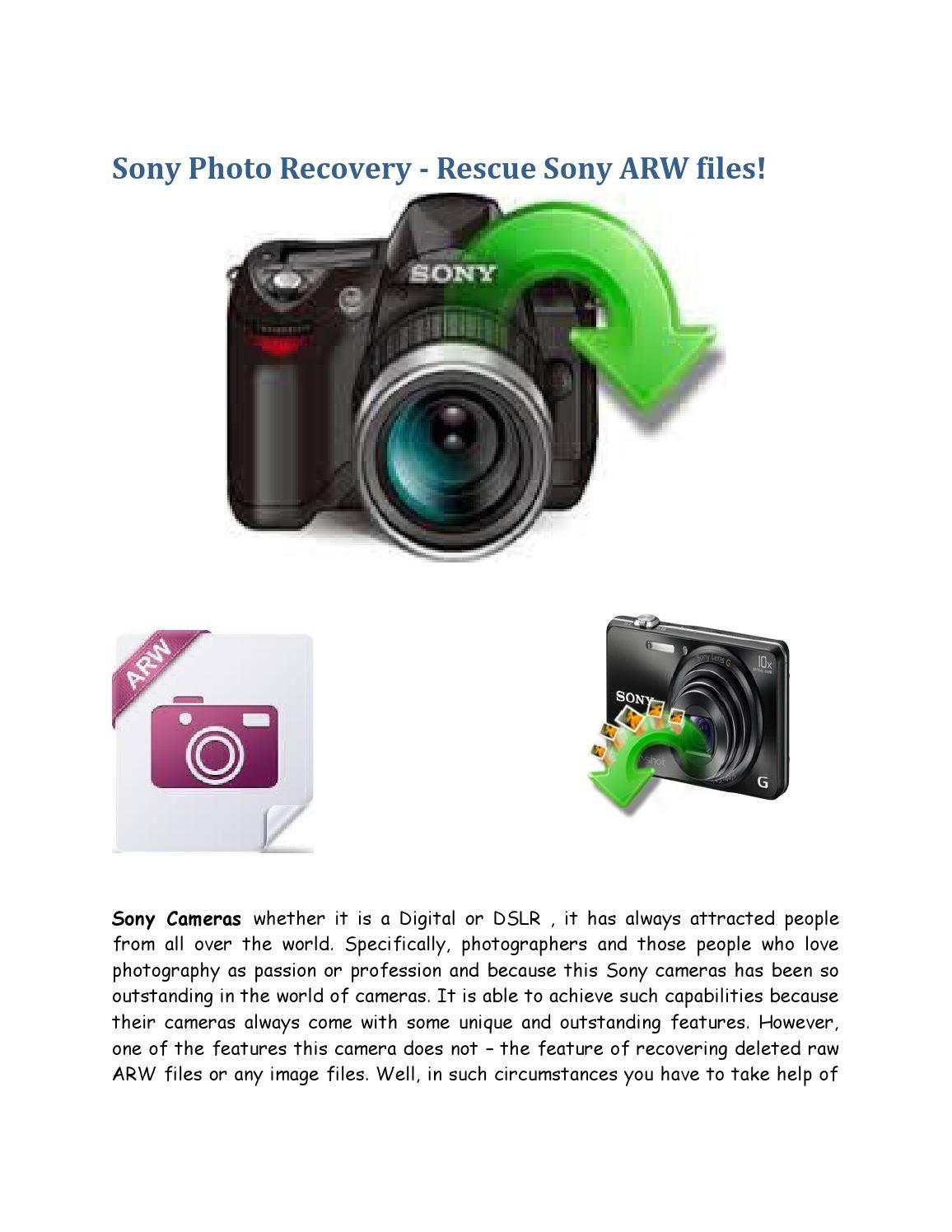 Sony Photo Recovery Rescue Sony ARW files! Sony