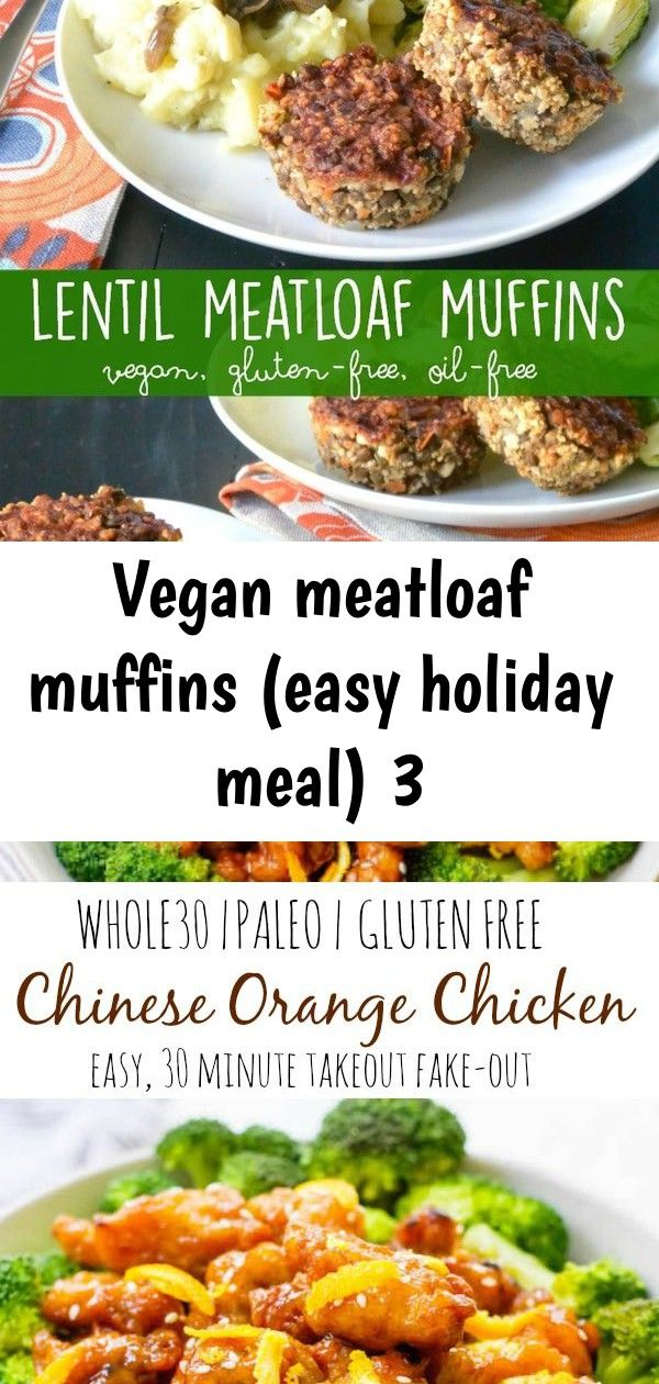 Vegan meatloaf muffins (easy holiday meal) 3 #chineseorangechicken