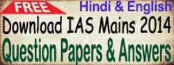 IAS MAINS 2014 - GS Paper I,II,III,IV Questions has been updated at our website. Click here to download: http://www.ias100.in/freedownload.php