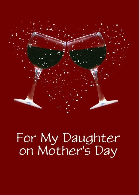 Customizable Happy Mother's Day Wine Toast and Heart for Daughter card ,