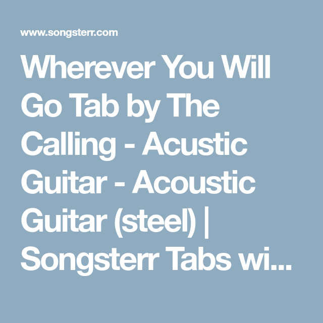 Wherever You Will Go Tab by The Calling - Acustic Guitar - Acoustic ...