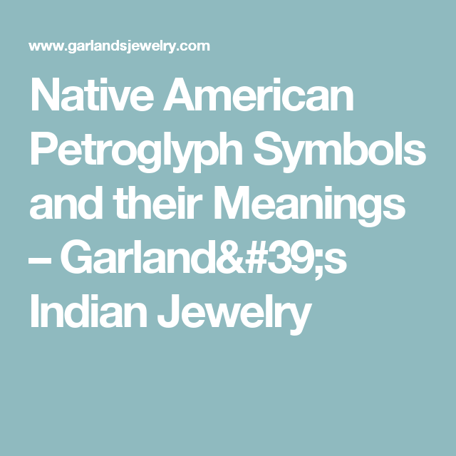 Native American Petroglyph Symbols And Their Meanings Symbols