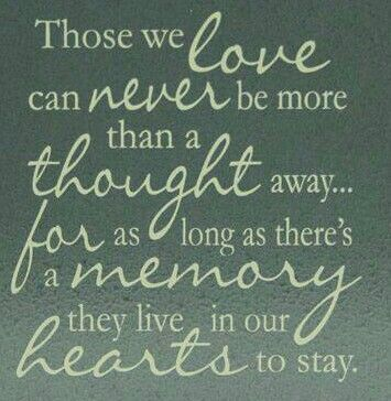 Those We Love Live In Our Hearts Forever Quotes Sayings