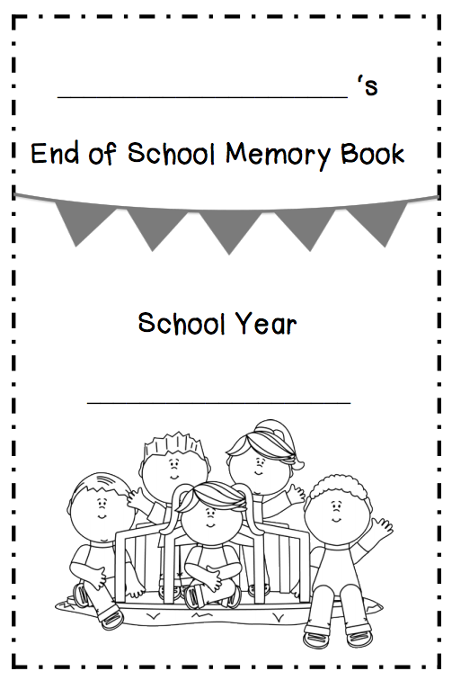 end of year memory book free lesson end of school memory book go to the best 6533