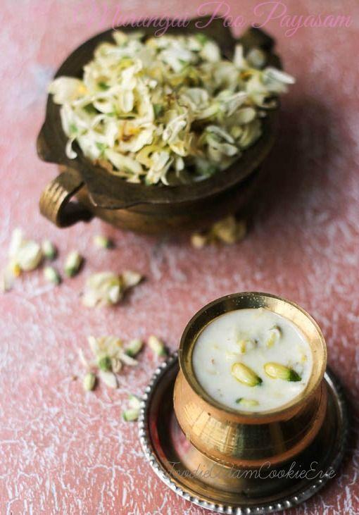 Murungai Poo Payasam Or Drumstick Flowers Kheer Drumsticks Healthy Bowls Kheer Recipe