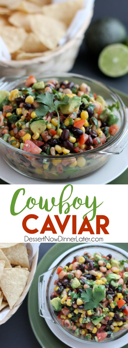 Cowboy Caviar (+ Video) - Dessert Now, Dinner Later! #cowboycaviar