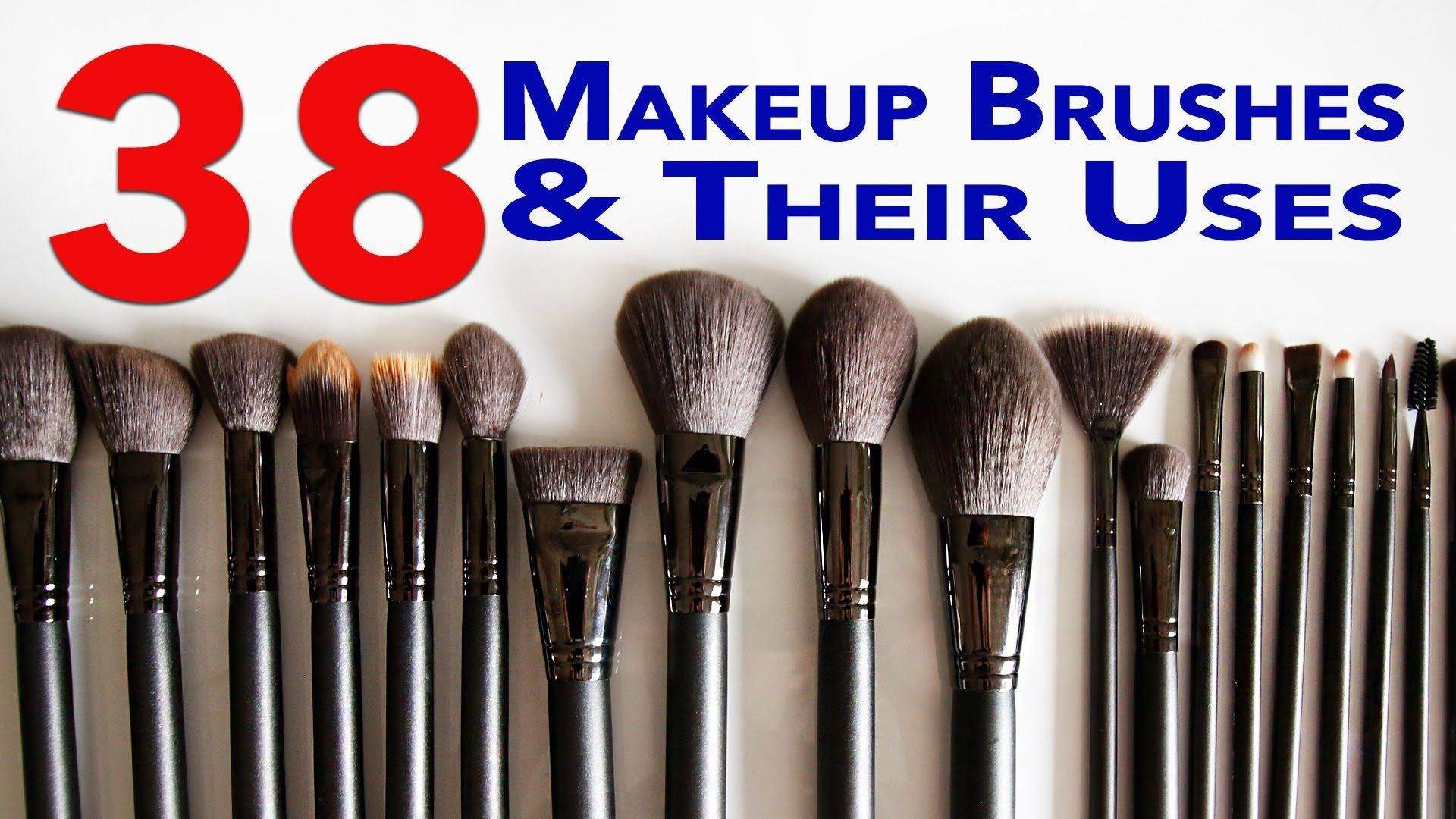 Ultimate Makeup Brushes Guide! 38 Makeup Brushes and Their
