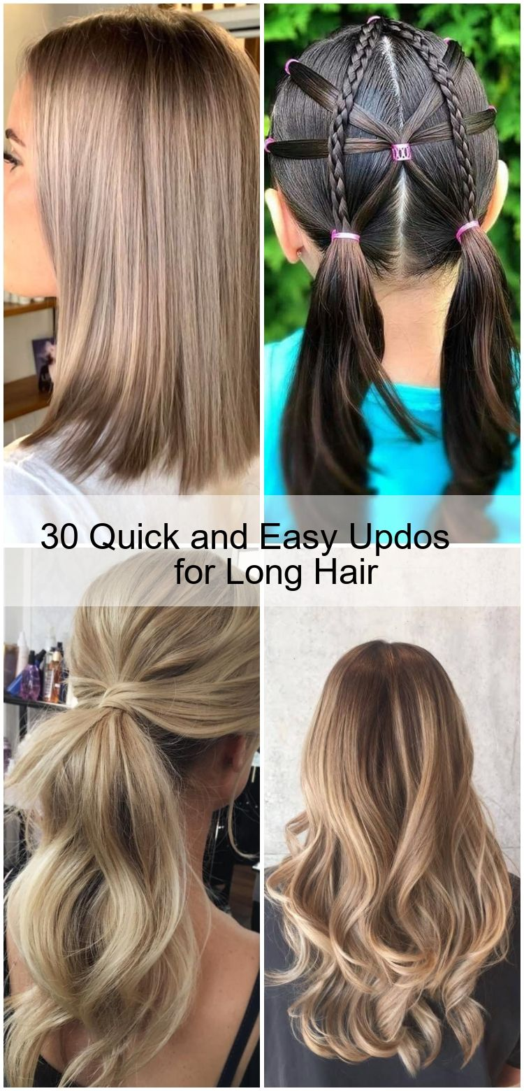 30 Quick And Easy Updos For Long Hair 2020
