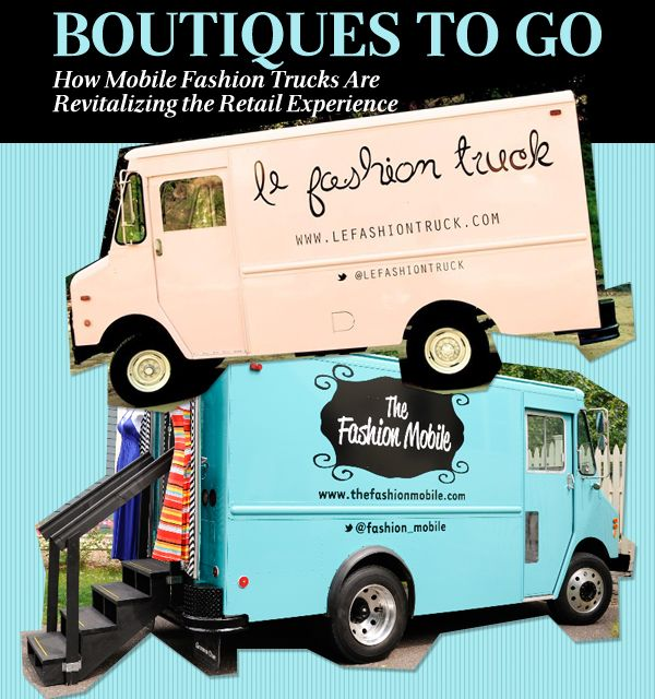 Mobile Fashion Trucks Revitalizing The Retail Experience