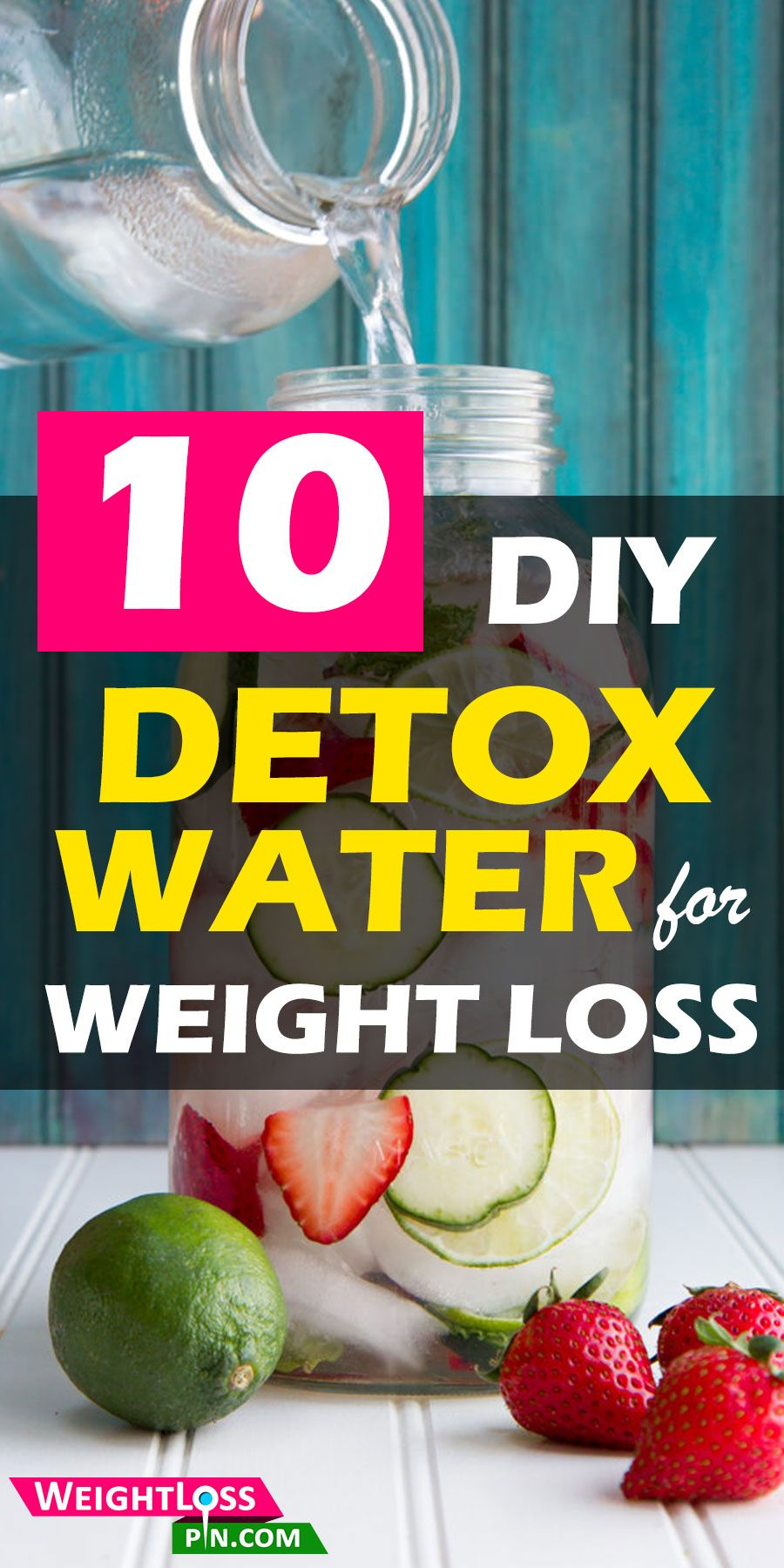 10 DIY Delicious Detox Water Recipes for Weight Loss. Fat burning fruit infused water for weight loss. Fat burning drinks. #detoxdrinks