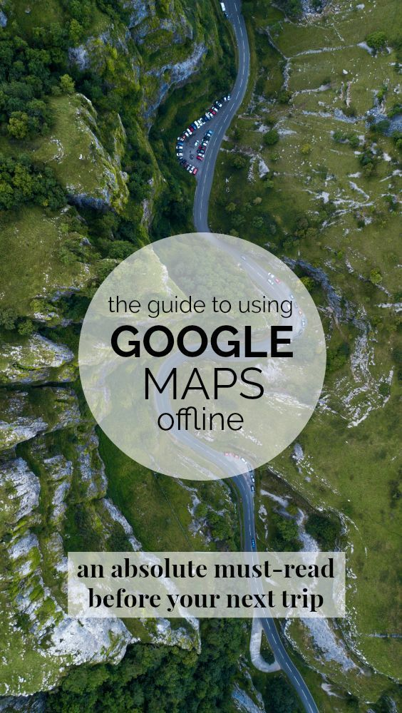 How to Never Get Lost Traveling With Google Maps Offline