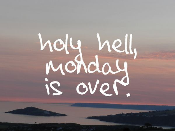 Is Monday Over Quotes Over It Quotes Tuesday Quotes Motivational Quotes