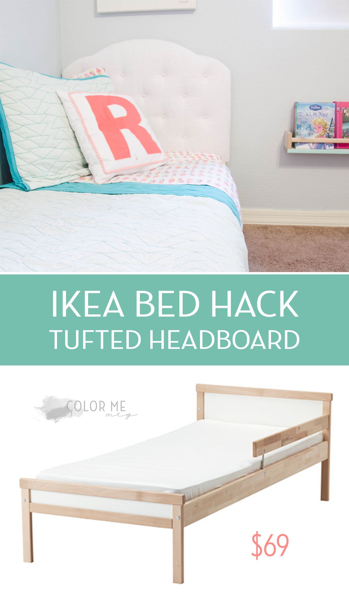 A Diy Tufted Headboard Easy Ikea Toddler Bed Hack Ikea Toddler