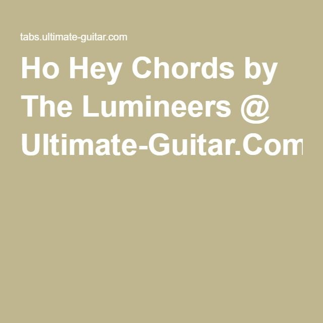 Ho Hey Chords By The Lumineers Ultimate Guitar Kiki