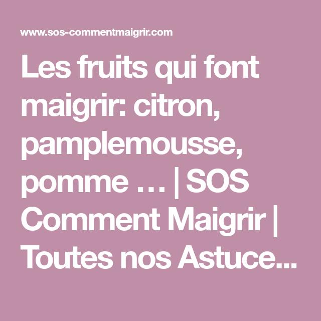Les fruits qui font maigrir: citron, pamplemousse, pomme
