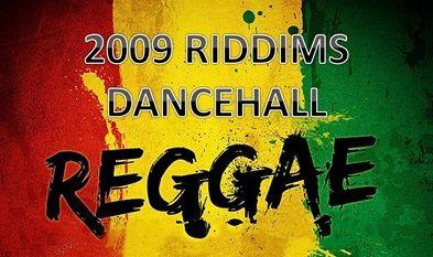 2009 REGGAE & DANCEHALL RIDDIMS COLLECTION (415)   Riddims
