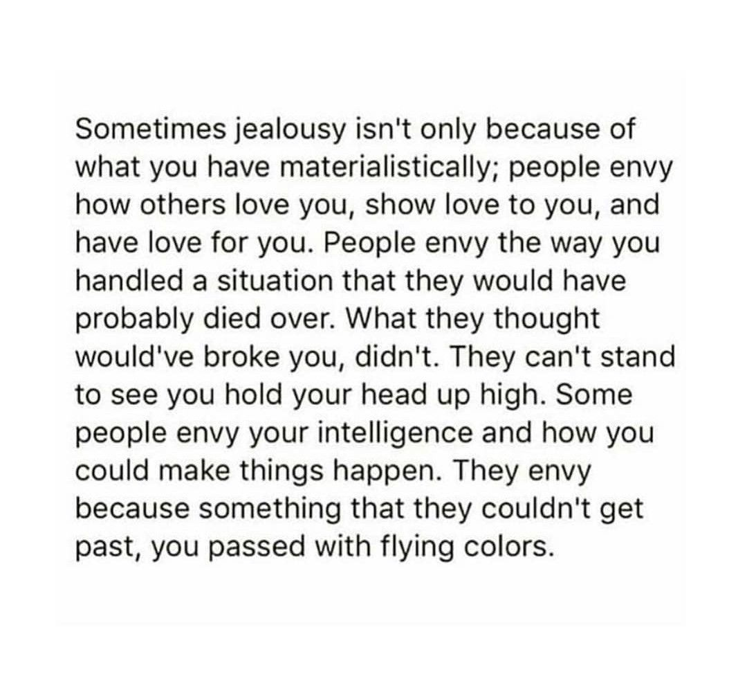 Sometimes Jealousy Isn T Only Because Of What You Have