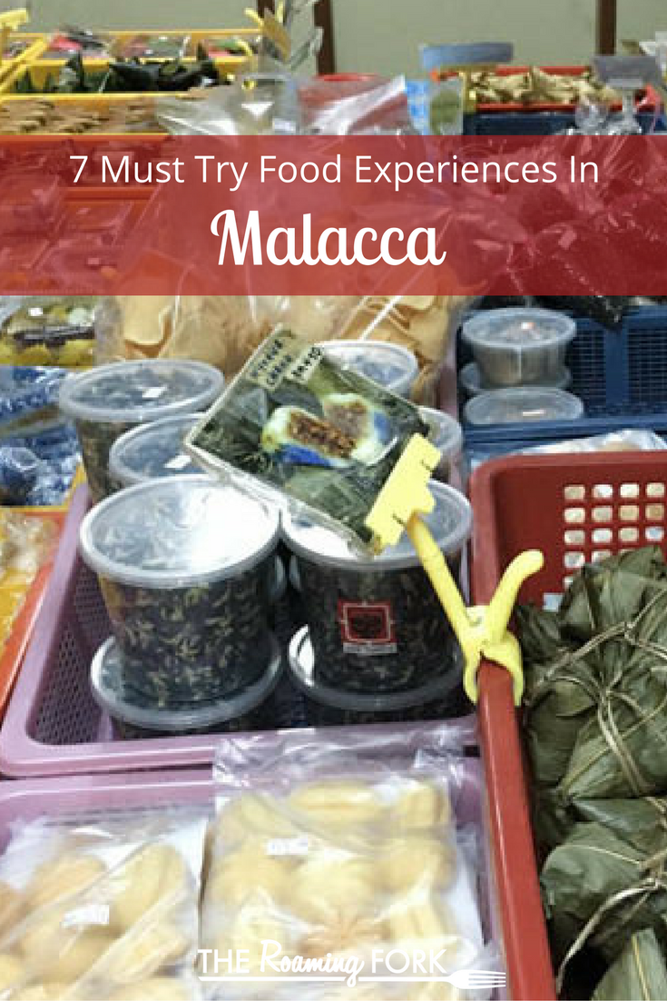 7 Must Try Malacca Food Experiences Food Experiences Food Malacca