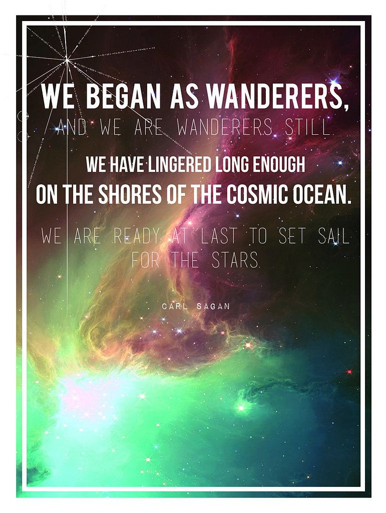 Carl Sagan Love Quote Cosmic Quotes That Will Make You Feel Happy To Be Alive  Carl